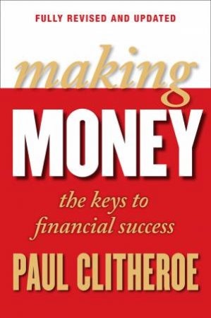 Making Money by Paul Clitheroe