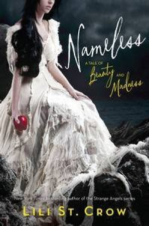 Nameless by  Lili St. Crow