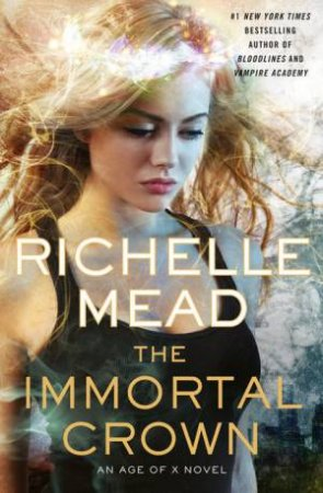 Immortal Crown by Richelle Mead