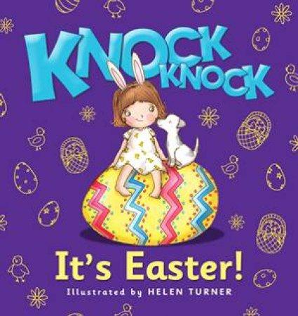 Knock, Knock: Easter Bunny by Niki Foreman & Helen Turner