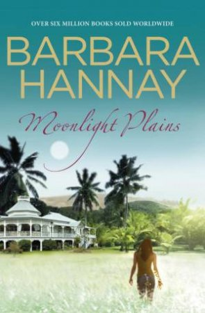 Moonlight Plains by Barbara Hannay