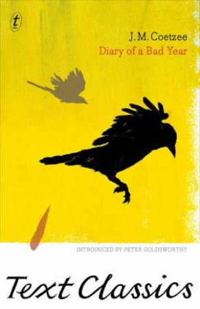 Text Classics: Diary of a Bad Year by J.M. Coetzee