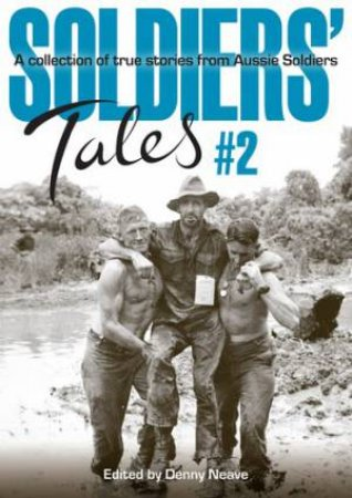 Soldiers' Tales 02 by Denny Neave