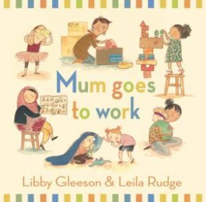 Mum Goes To Work Big Book