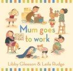 Mum Goes To Work Big Book