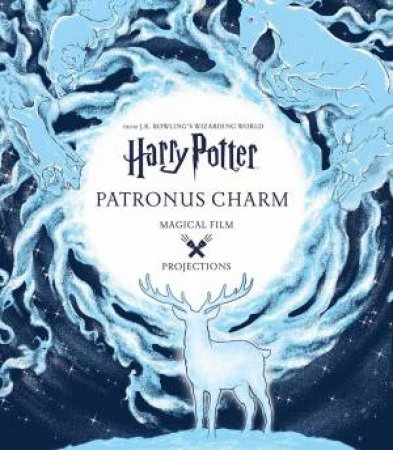 Harry Potter: Magical Film Projections: Patronus Charm by Various