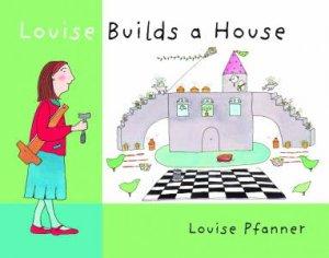 Walker Classics: Louise Builds a House