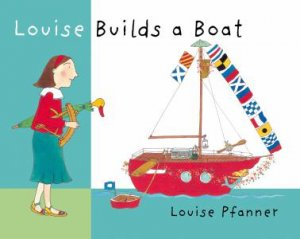 Walker Classics: Louise Builds a Boat