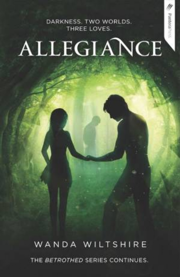 Betrothed 02: Allegiance by Wanda Wiltshire [Paperback]