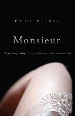 Monsieur by Emma Becker