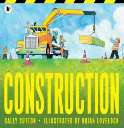 Construction by Sally Sutton & Lovelock Brian