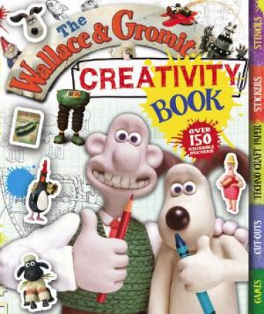Wallace and Gromit Creativity Book