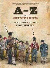 AZ of Convicts in Van Diemens Land