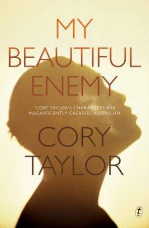 My Beautiful Enemy by Cory Taylor