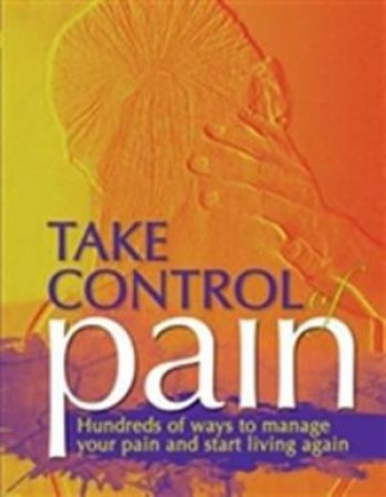 Take Control of Pain by Various