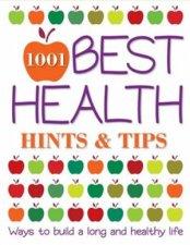 1001 Best Health Hints  Tips
