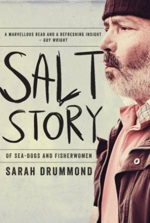 Salt Story: Of Seadogs and Fisherwomen