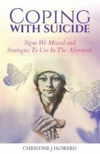 Coping With Suicide by Christine Howard