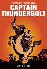 Australian Bushrangers Captain Thunderbolt