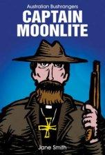 Australian Bushrangers Captain Moonlite