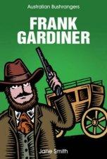 Australian Bushrangers Frank Gardiner