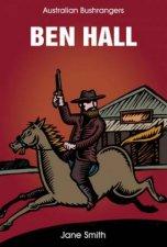 Australian Bushrangers Ben Hall