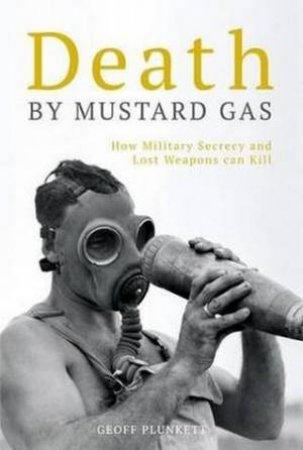 Death By Mustard Gas by Geoff Plunkett