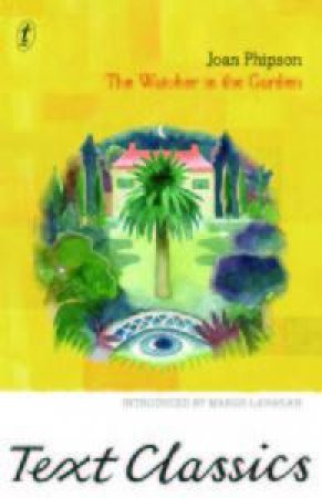 the Watcher in the Garden:Text Classics by Joan Phipson