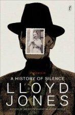 A History of Silence A Memoir  Aust Ed