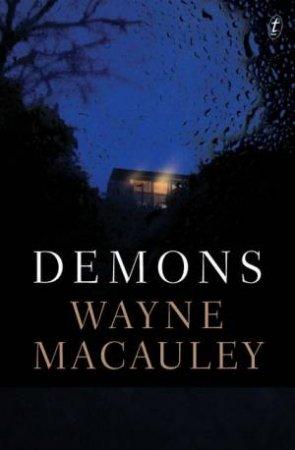 Demons by Wayne Macauley