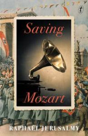 Saving Mozart by Raphael Jerusalmy
