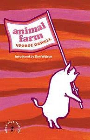 Animal Farm by Orwell George & Watson Don (Intro)