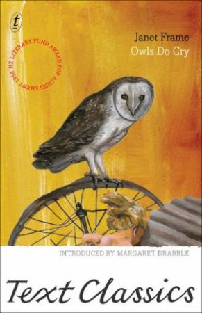 Text Classics: Owls Do Cry by Janet Frame