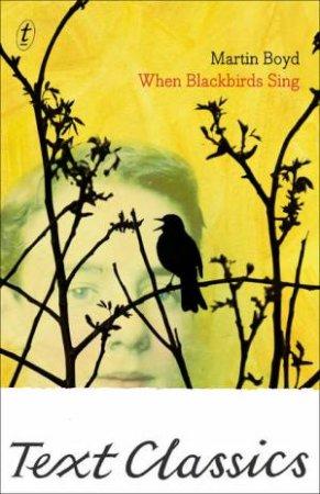 When Blackbirds Sing: Text Classics
