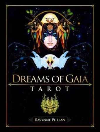 Dreams Of Gaia Tarot Set by Ravynne Phelan