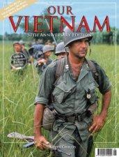 Our Vietnam  50th Anniversary Ed