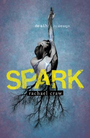 Spark by Rachael Craw