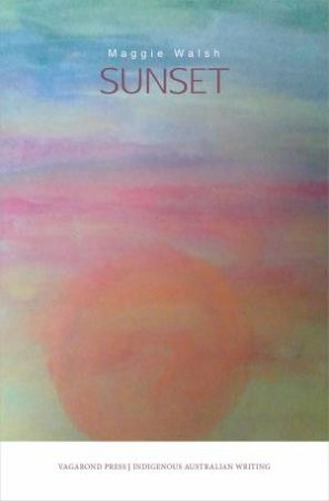 Sunset by Maggie Walsh