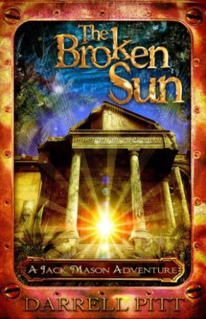 The Broken Sun by Darrell Pitt