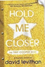 Hold Me Closer The Tiny Cooper Story