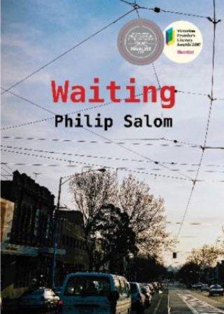 Waiting by Philip Salom