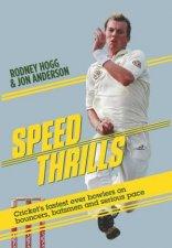Speed Thrills by Rodney Hogg