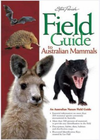 Field Guide To Australian Mammals by Steve Parish