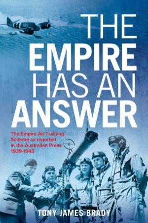 The Empire Has An Answer by Tony James Brady