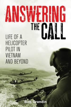 Answering The Call by Bob Grandin
