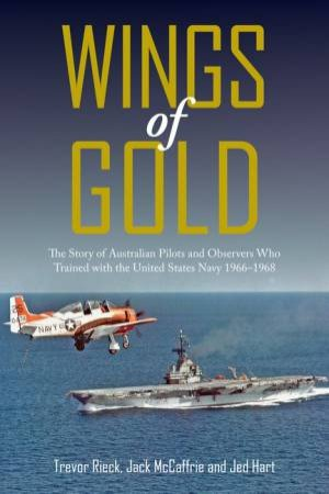 Wings Of Gold by Jack McCaffrie and Jed Hart Trevor Rieck