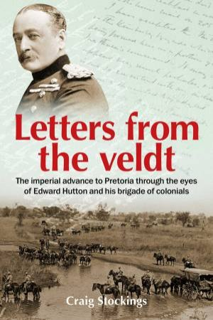 Letters From The Veldt by Craig Stockings