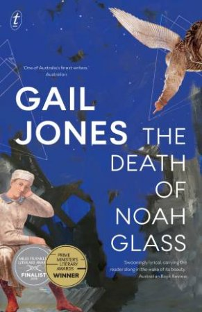 The Death Of Noah Glass by Gail Jones