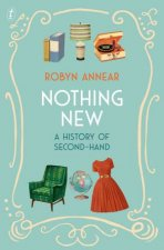 Nothing New A History Of SecondHand