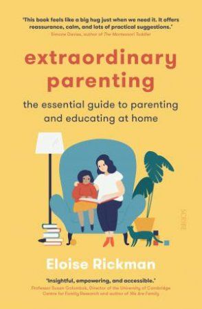 Extraordinary Parenting by Eloise Rickman